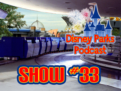 Disney Parks Podcast Show #33 - Long Lost Friends, Bayou