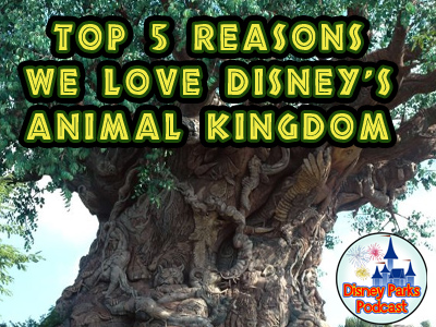 Tony and Parkhopper John and Parkhopper Sid discuss news and rumors around Disney Parks and Resorts and we debate our Top 5 Reasons We Love Disney's Animal Kingdom!
