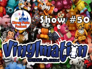 Disney Parks Podcast Show #50 - Greg Gaines from VinylmationWorld.com