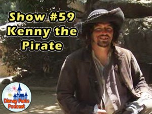 Disney Parks Podcast Show #59 - Kenny The Pirate