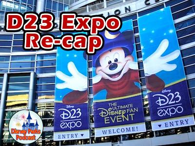 Disney Parks Podcast Show #62 - D23 Recap