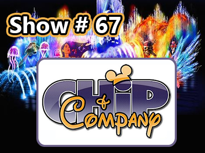 Disney Parks Podcast Show #67 - Chip Cofer and Sarah Norris From ChipandCo.com