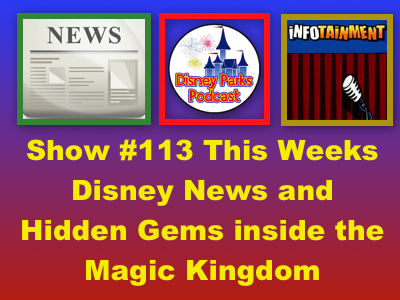 Disney parks podcast show 113 this weeks disney news and hidden disney parks podcast show 113 this weeks disney news and hidden gems inside the magic kingdom publicscrutiny Image collections