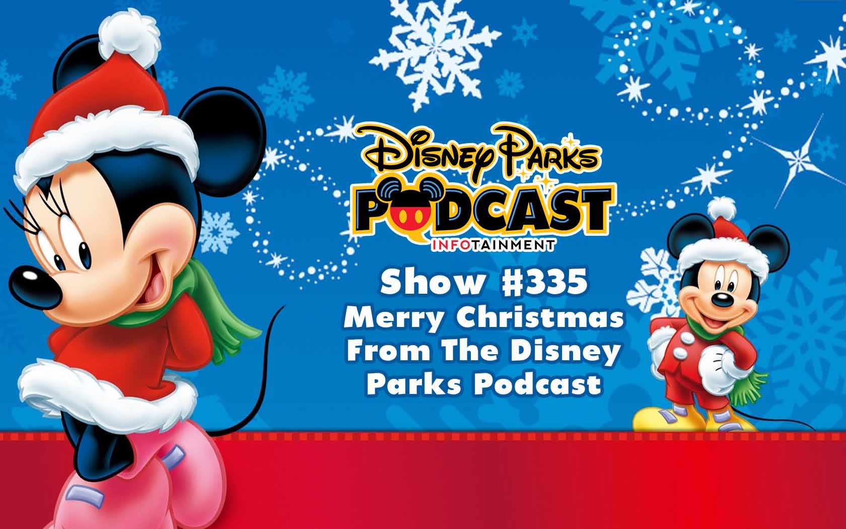 Disney Parks Podcast Show 335 Merry Christmas From The Disney