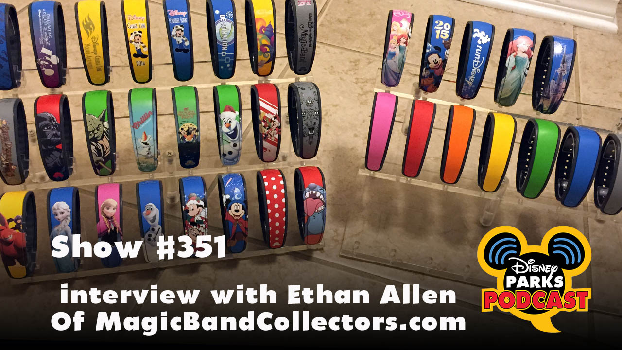 Interview with Ethan Allen Of MagicBandCollectors.com