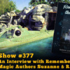 Disney Parks Podcast Show #377 - An Interview with Remembering the Magic Authors Suzanne & R.J. Ogren