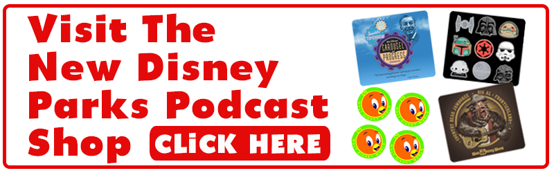 Disney Parks Podcast Show #587 – Disney News For The Week Of April 8