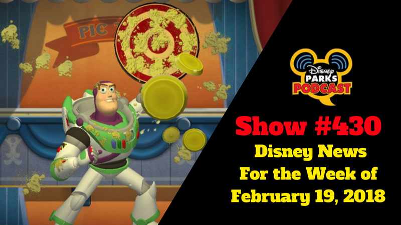 Disney Parks Podcast Show #430 – Disney News For the Week of February 19, 2018