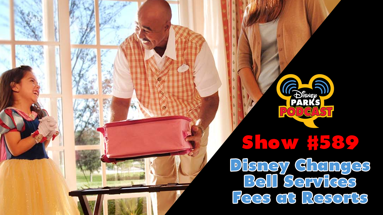 Disney Parks Podcast Show #589 – Disney Changes Bell