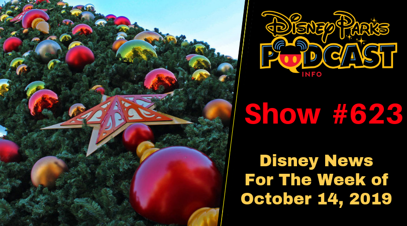 How Many Weeks To Christmas 2019.Disney Parks Podcast Show 623 Disney News For The Week Of